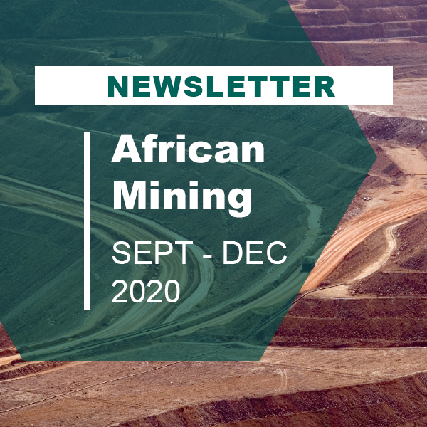 Africa's mining sector continues to thrive against the backdrop of COVID-19 and major political changes